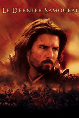 Le dernier samouraï (2003) - Edward Zwick