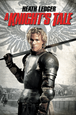 A Knight's Tale - Brian Helgeland