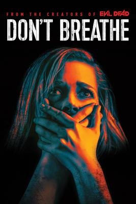 Don't Breathe - Fede Álvarez