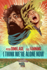 Reed Morano - I Think We're Alone Now  artwork