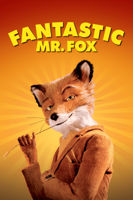 Fantastic Mr. Fox - Wes Anderson
