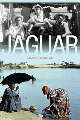 Jaguar - Jean Rouch