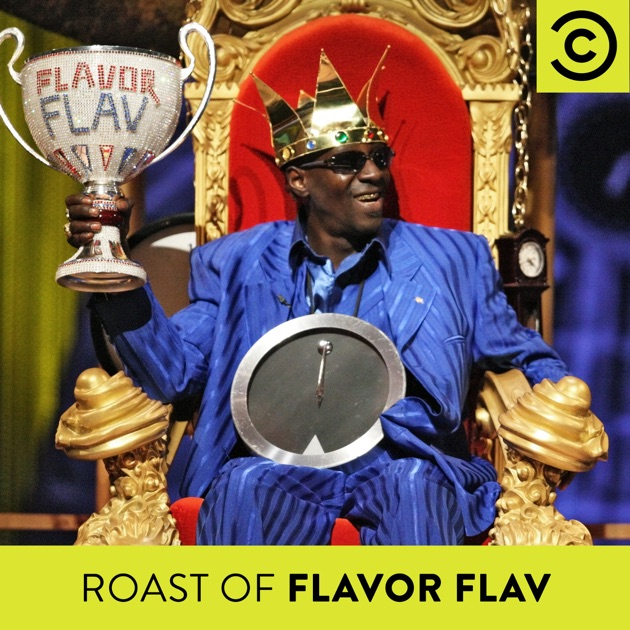 The Comedy Central Roast of Flavor Flav Uncensored on iTunes