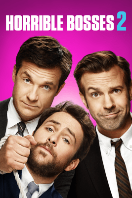Horrible Bosses 2 - Sean Anders