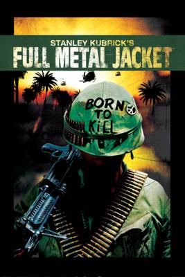 Full Metal Jacket - Stanley Kubrick