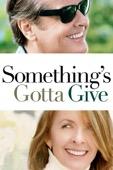 Nancy Meyers - Something's Gotta Give  artwork