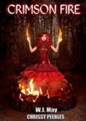 Chrissy Peebles & W.J. May - Crimson Fire  artwork