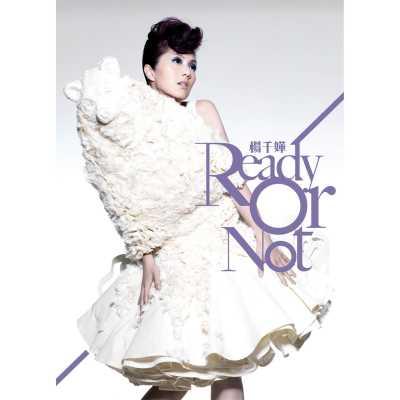 杨千嬅 - Ready Or No