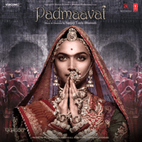 Padmaavat (Original Motion Picture Soundtrack) - EP