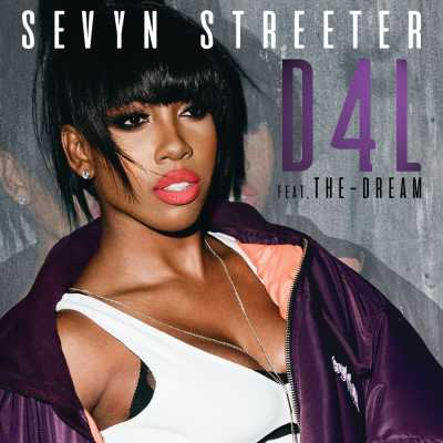 Sevyn Streeter - D4L (feat. The-Dream) - Single
