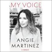 Angie Martinez & J. Cole - foreword - My Voice: A Memoir (Unabridged)  artwork