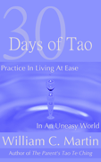 30 Days of Tao: Practice in Living at Ease in an Uneasy World Download