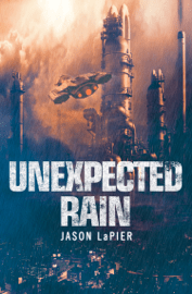 Unexpected Rain (The Dome Trilogy, Book 1) Download