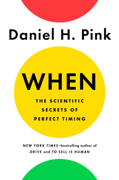 When: The Scientific Secrets of Perfect Timing Download