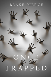 Once Trapped (A Riley Paige Mystery—Book 13) Download