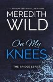 Meredith Wild - On My Knees  artwork