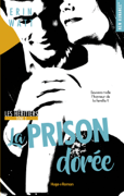 Les héritiers - tome 3 La prison dorée Download