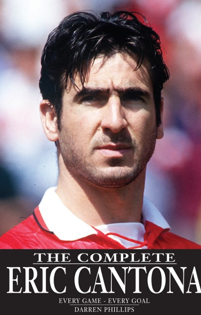 The latest tweets from éric cantona (@cantona_276). The Complete Eric Cantona by Darren Phillips on iBooks