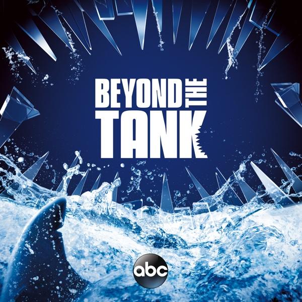Beyond the Tank - Season 2, Episode 4