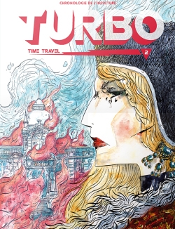 turbo time travel volume 2 comic collective french isabelle arne