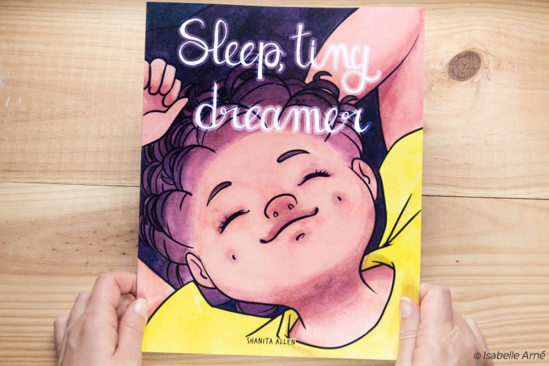 Sleep tiny dreamer by Shanita Allen and illustration by Isabelle Arne