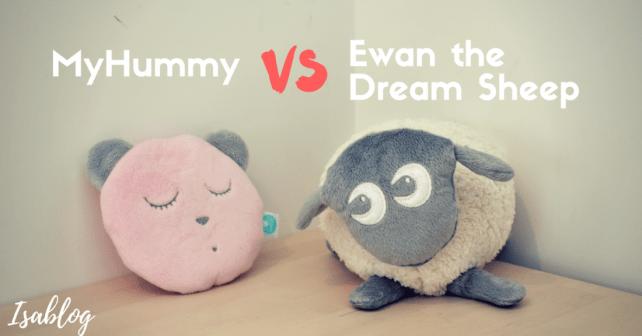 Myhummy sleepy head vs Ewan the dream sheep