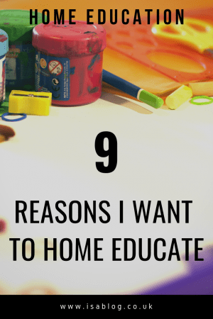Home Education: 9 Reasons I Want to Home Educate - Recently I've really started to think more about home education. This is basically a post giving 9 different reasons why I want to home educate our daughter