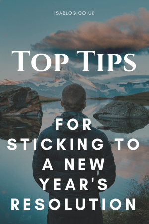 New Year's Resolution: Top Tips for Sticking To Your Resolution - Here are a few tips to follow to help you stick with your New Year's Resolution