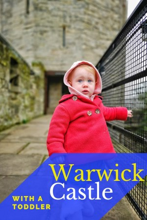 Wondering what it's like to visit Warwick Castle with a toddler? Possibly. Possibly not. Here's a review either way.