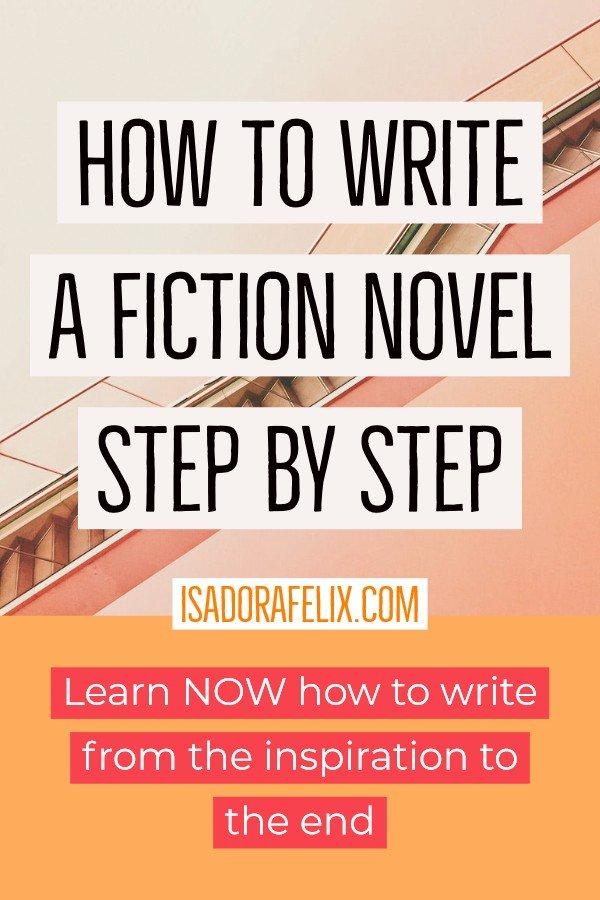 How to Write a Fiction Novel Step by Step