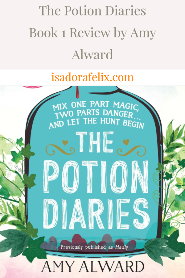 The Potion Diaries Book 1 Review by Amy Alward