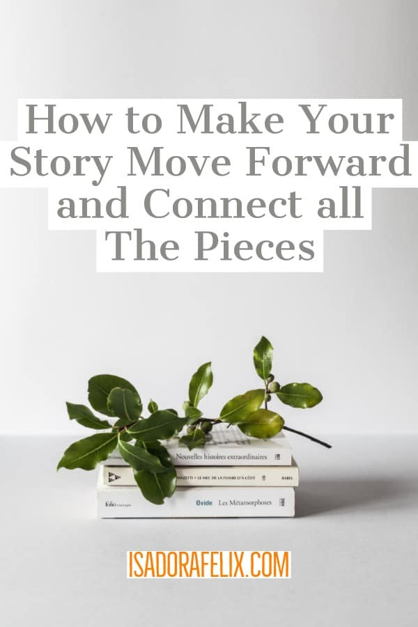 How to Make Your Story Move Forward