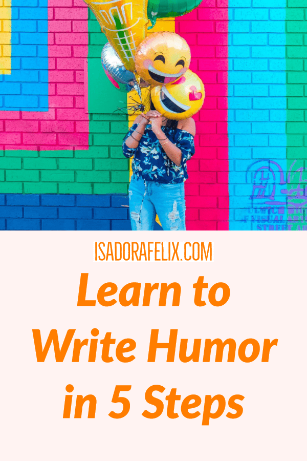 How to Write Humor in 5 Steps
