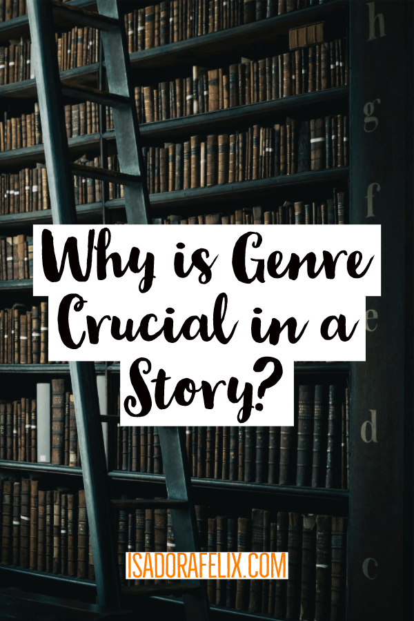 Why are the Genres of Literature Crucial in a Story?