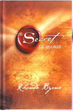Le Secret De Rhonda Byrne  Résumé Succinct Du Livre