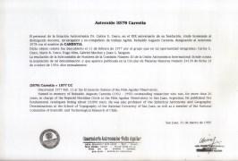 Documento di intitolazione a Reinaldo Carestia dell'asteroide 3578 scoperto dagli addeti dell'Osservatorio Astronomico Felixa Aguilar il giorno 11 Febbraio 1977. Per gentile concessione di Franco Carestia.