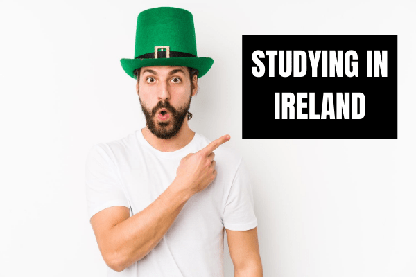 STUDYING IN IRELAND