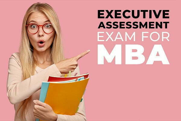 Executive Assessment practice test
