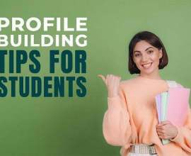 10 tips to build your profile