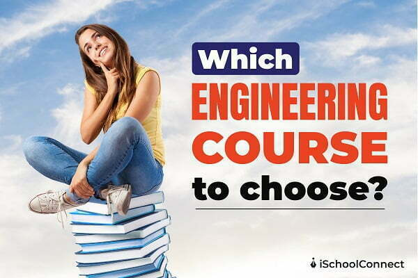 Which Engineering course to choose