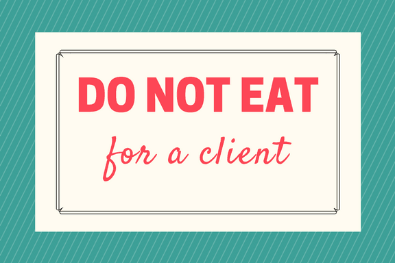For a Client Do Not Eat Sign