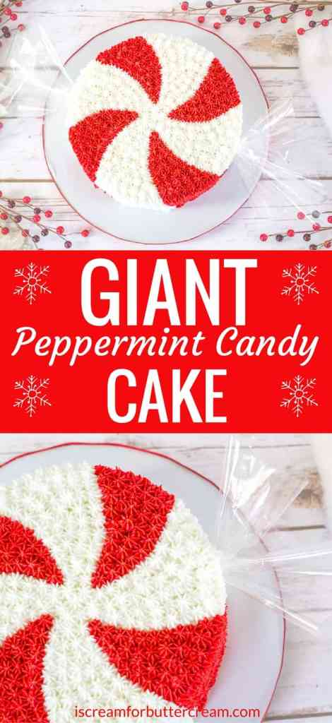 Giant Peppermint Candy Cake Pinterest Graphic