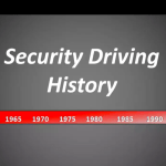 Introduction to Security Driving – History