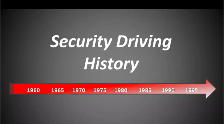 History of Security Driving