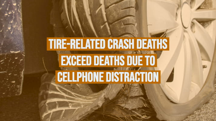 tire deaths exceed cellphone distracted driving