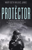 Mary Beth Wilkas Janke author of the Protector.