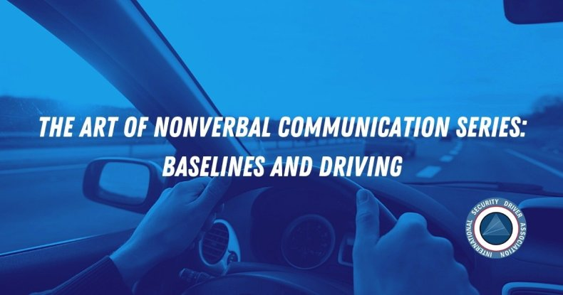 Nonverbal communications behavior and driving