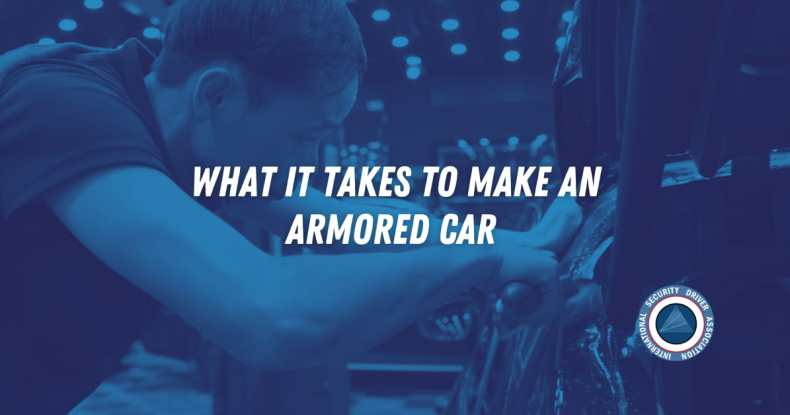 What it Takes to Make an Armored Car
