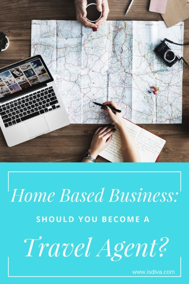 Home Based Business Should You Become a Travel Agent