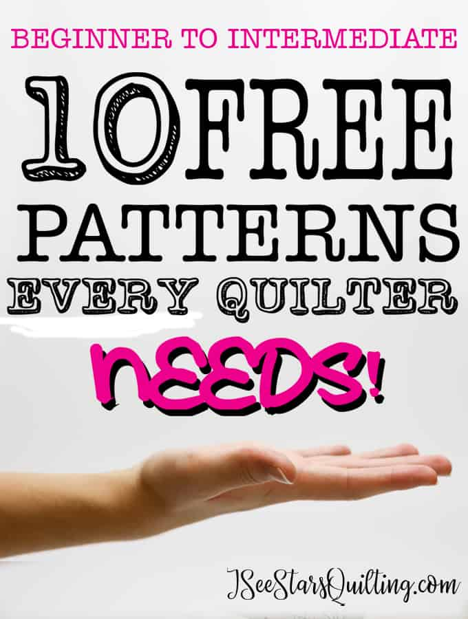 These are the 10 FREE patterns that every quilter needs to have in their arsenal of patterns for when you just want a great pattern that isn't going to make you think really long and hard before quilting. I can't wait to sew each and every one of them!
